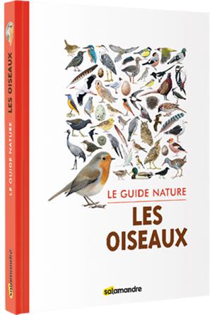 Editions Salamandre Le guide de la Nature les oiseaux