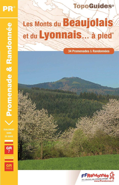Les monts du Beaujolais et du Lyonnais à pied
