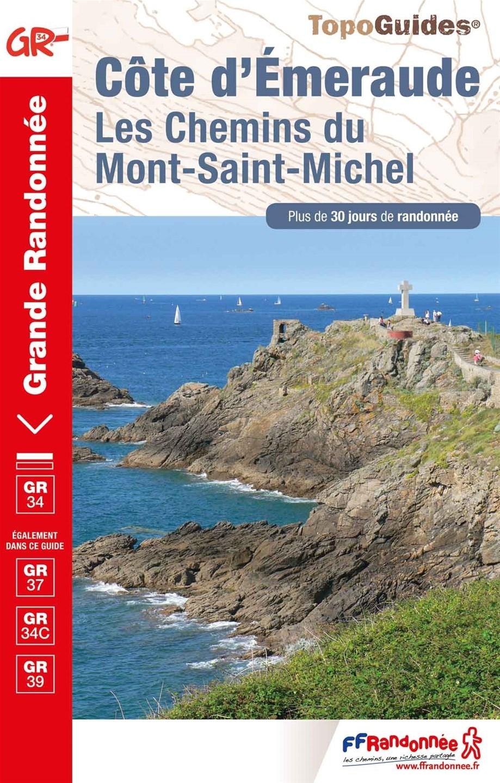 Topoguide - FFRandonnée - GR34 - Emeraude - Saint Malo - Randonnée