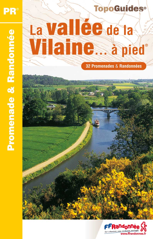 Topoguide - FFRandonnée - Vallée de la Vilaine - Randonnée