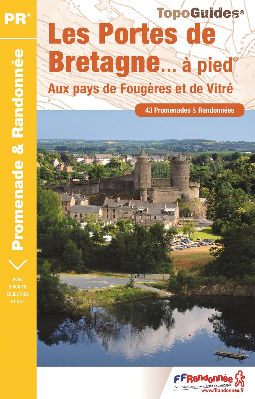 Topoguide - FFRandonnée - Portes de Bretagne - Randonnée