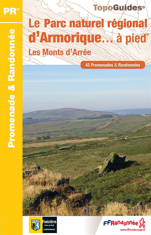 Topoguide FFRandonnée Bretagne - le Parc naturel régional d'Armorique à pied