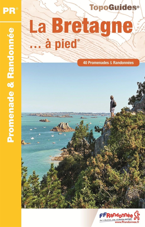 FFRandonnée - topoguide - La Bretagne à pied