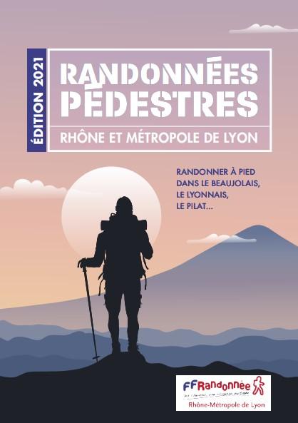 Calendrier Randonnée Rhone 2022 Calendrier des randonnées 2021   FFRandonnée Auvergne Rhône Alpes