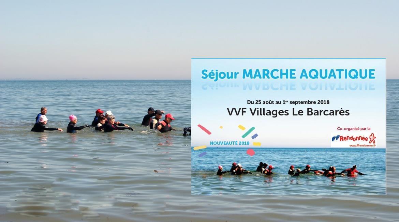 MARCHE AQUATIQUE : Les Pyrénées orientales accueillent le deuxième séjour de marche aquatique ou longe côte®