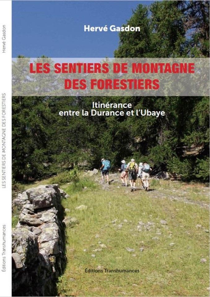 Livre :  « Les sentiers de montagne des forestiers »